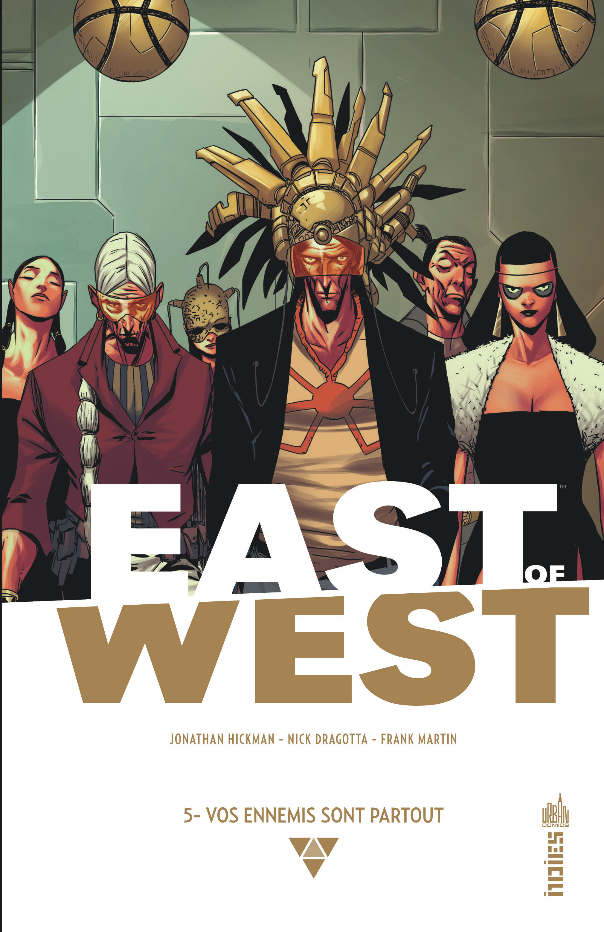 URBAN INDIES - EAST OF WEST TOME 5