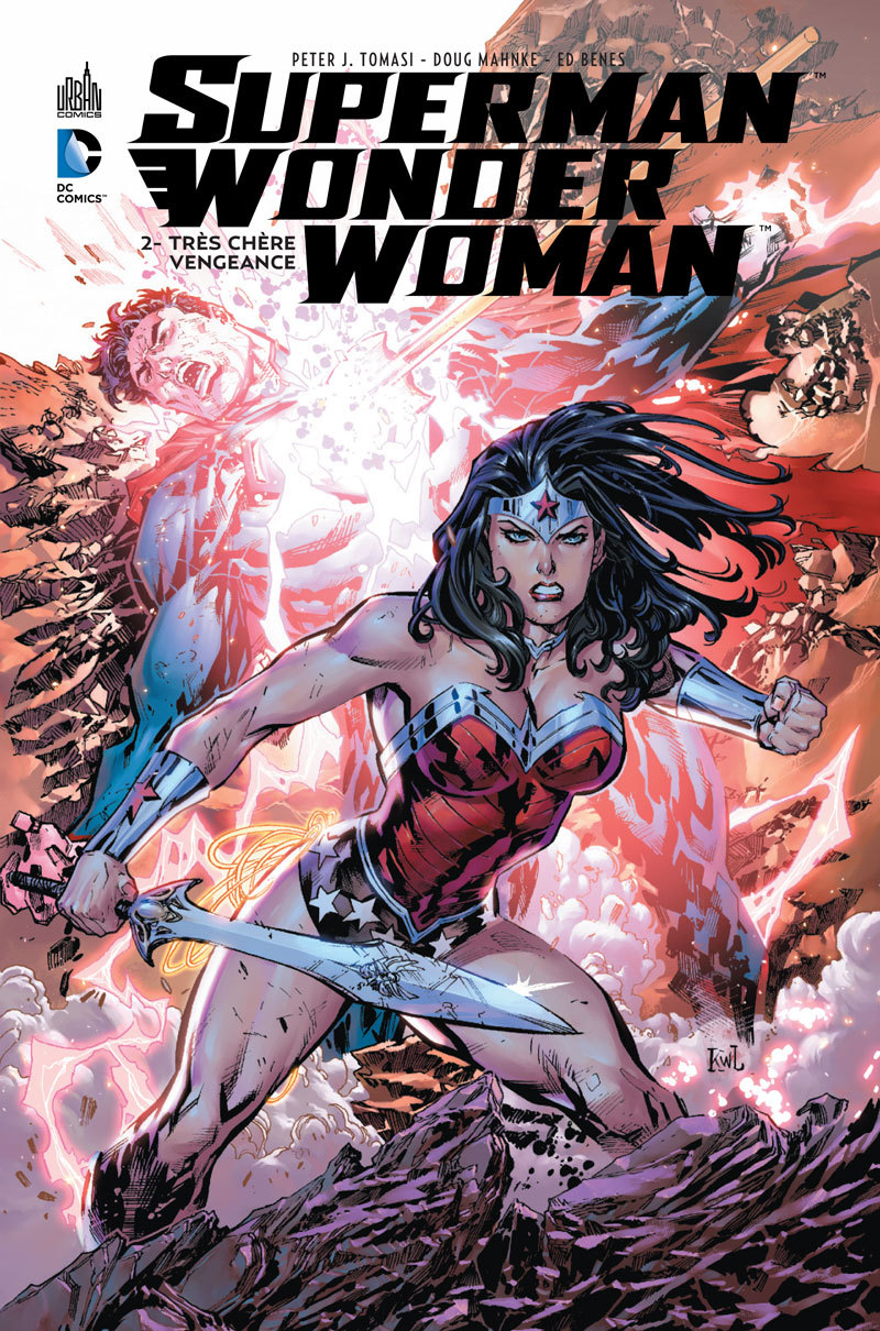 DC RENAISSANCE - SUPERMAN & WONDER WOMAN TOME 2