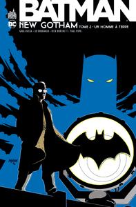 DC CLASSIQUES - BATMAN NEW GOTHAM TOME 2