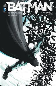 DC RENAISSANCE - BATMAN TOME 8