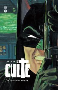 DC DELUXE - BATMAN  - LE CULTE