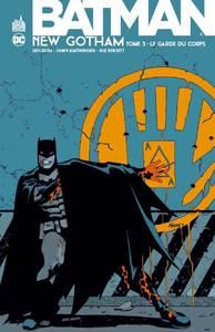 DC CLASSIQUES - BATMAN NEW GOTHAM TOME 3