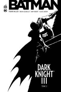 DC ESSENTIELS - BATMAN DARK KNIGHT III TOME 2
