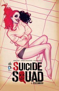DC RENAISSANCE - SUICIDE SQUAD TOME 1 VERSION GLBD