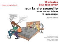 10 MINUTES POUR TOUT SAVOIR SUR LA VIE SEXUELLE