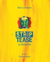 STRIP-TEASE SE DESHABILLE