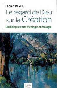 LE REGARD DE DIEU SUR LA CREATION