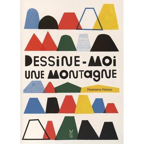 DESSINE-MOI UNE MONTAGNE
