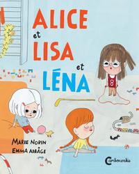ALICE, LISA ET LENA