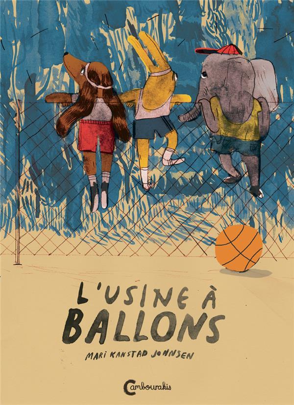 L'UNSINE A BALLONS