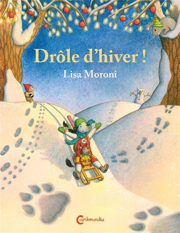 DROLE D'HIVER ! - LES AVENTURES DE CAMILIA ET COCCI