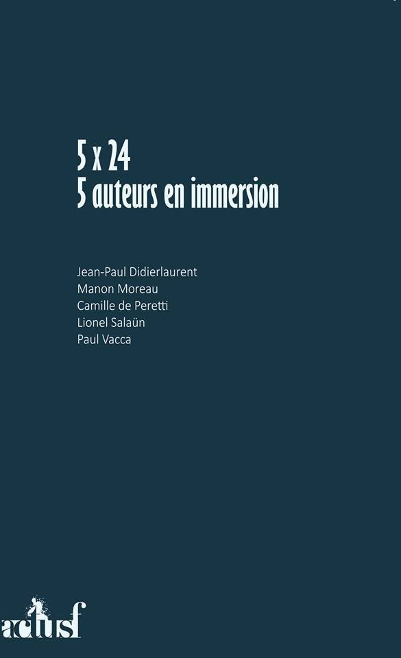 5X24 - 5 AUTEURS EN IMMERSION