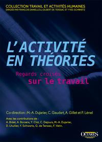 L ACTIVITE EN THEORIES - REGARDS CROISES SUR LE TRAVAIL