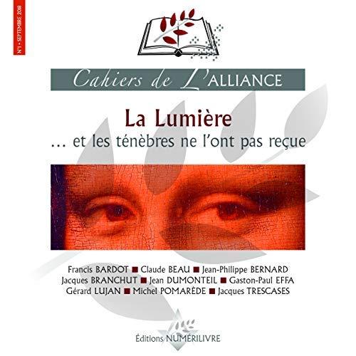 CAHIERS DE L'ALLIANCE LA LUMIERE