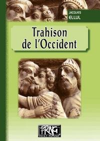 TRAHISON DE L'OCCIDENT