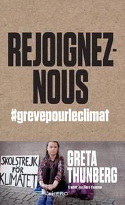REJOIGNEZ-NOUS - #GREVEPOURLECLIMAT