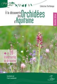 A LA DECOUVERTE DES ORCHIDEES D'AQUITAINE - DEUXIEME EDITION