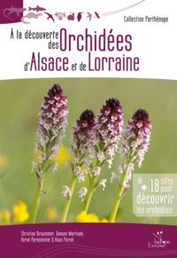 A LA DECOUVERTE DES ORCHIDEES D'ALSACE ET DE LORRAINE