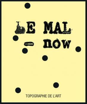 LE MAL NOW