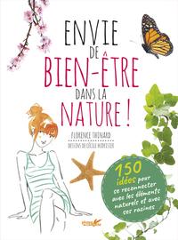 ENVIE DE BIEN-ETRE DANS LA NATURE