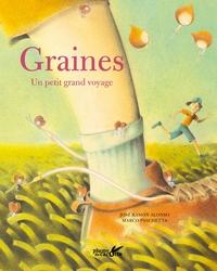 GRAINES, UN PETIT GRAND VOYAGE