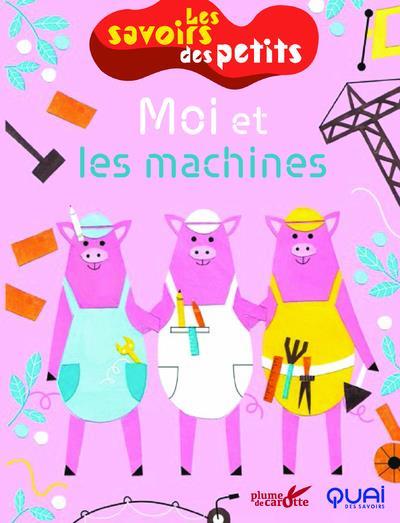 MOI ET LES MACHINES