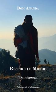 RESPIRE LE MONDE