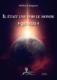 IL ETAIT UNE FOIS LE MONDE - GENESIS