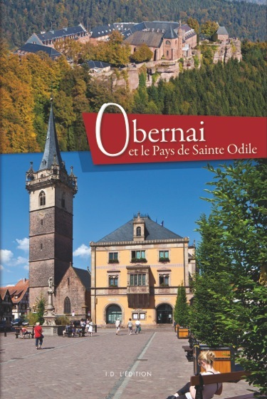 OBERNAI / LE PAYS DE SAINTE-ODILE
