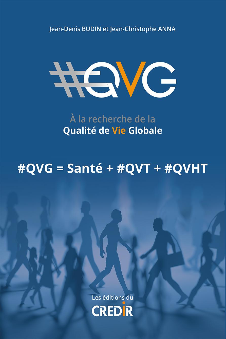 #QVG A LA RECHERCHE DE LA QUALITE DE VIE GLOBALE