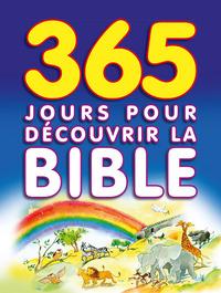 365 JOURS POUR DECOURVRIR LA BIBLE