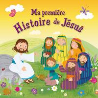 MA PREMIERE HISTOIRE DE JESUS