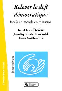 RELEVER LE DEFI DEMOCRATIQUE