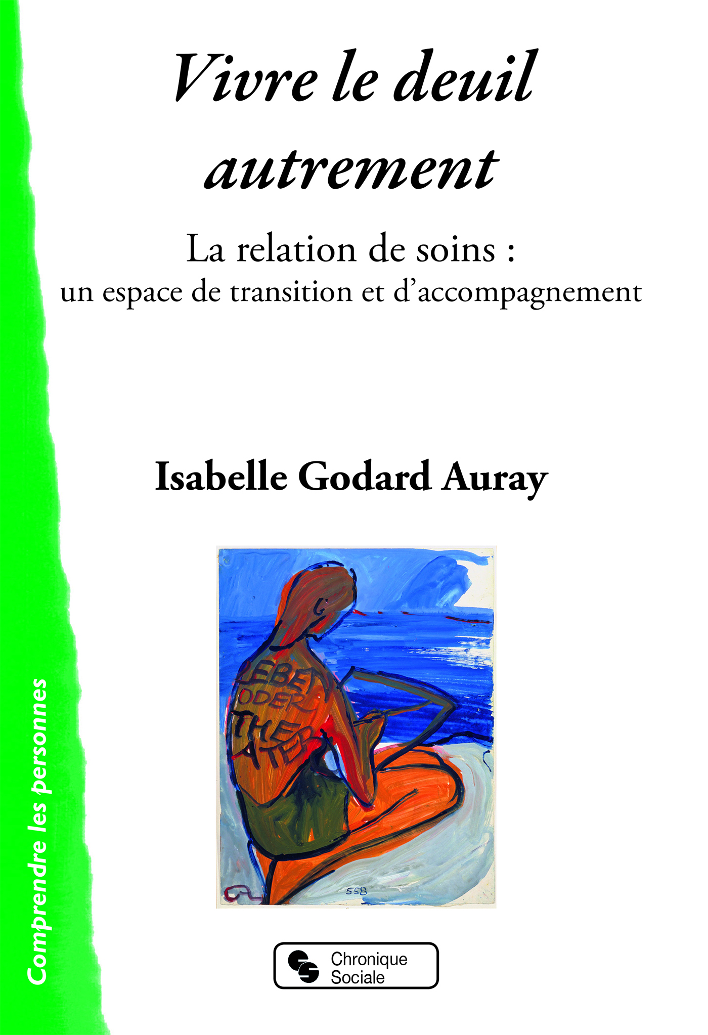 VIVRE LE DEUIL AUTREMENT - LA RELATION DE SOINS : UN ESPACE DE TRANSITION ET D'ACCOMPAGNEMENT