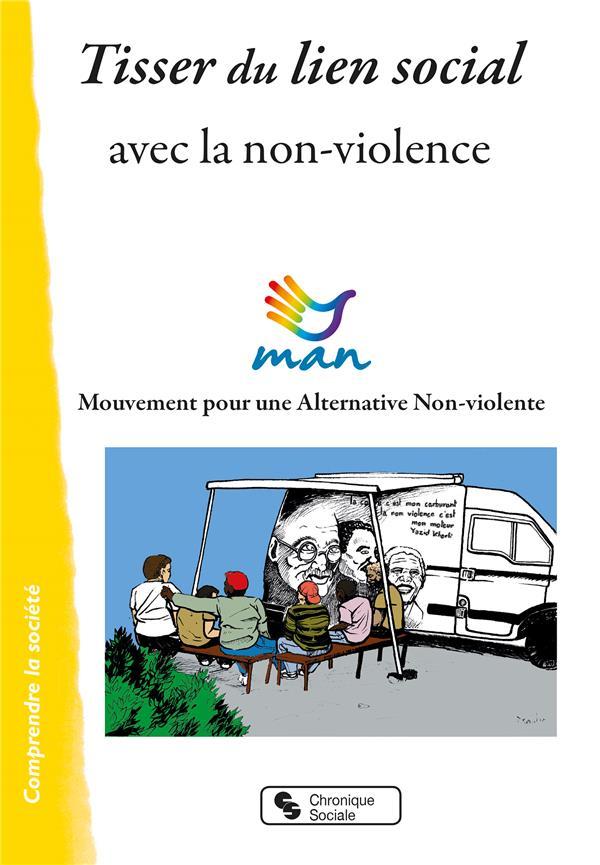 TISSER DU LIEN SOCIAL - AVEC LA NON-VIOLENCE