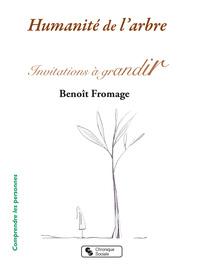 HUMANITE DE L'ARBRE - INVITATIONS A GRANDIR