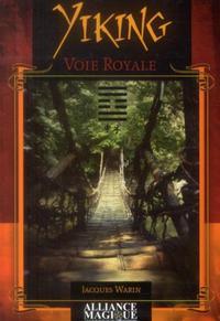 YIKING - VOIE ROYALE - VERITE INTERIEURE