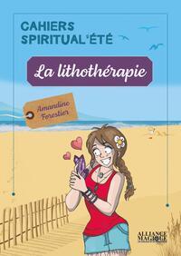 LA LITHOTHERAPIE