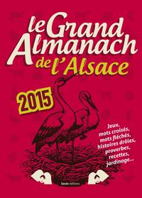 LE GRAND ALMANACH DE L'ALSACE 2015