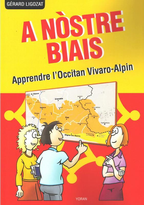A NOSTRE BIAIS - METHODE D OCCITAN VIVARO-ALPIN