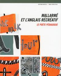 MALLARME ET L'ANGLAIS RECREATIF -LE POETE PEDAGOGUE
