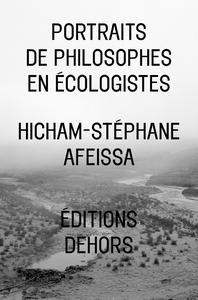 PORTRAITS DE PHILOSOPHES EN ECOLOGISTES