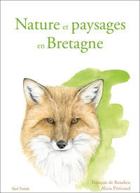 NATURE ET PAYSAGES EN BRETAGNE - DICTIONNAIRE ENGAGE