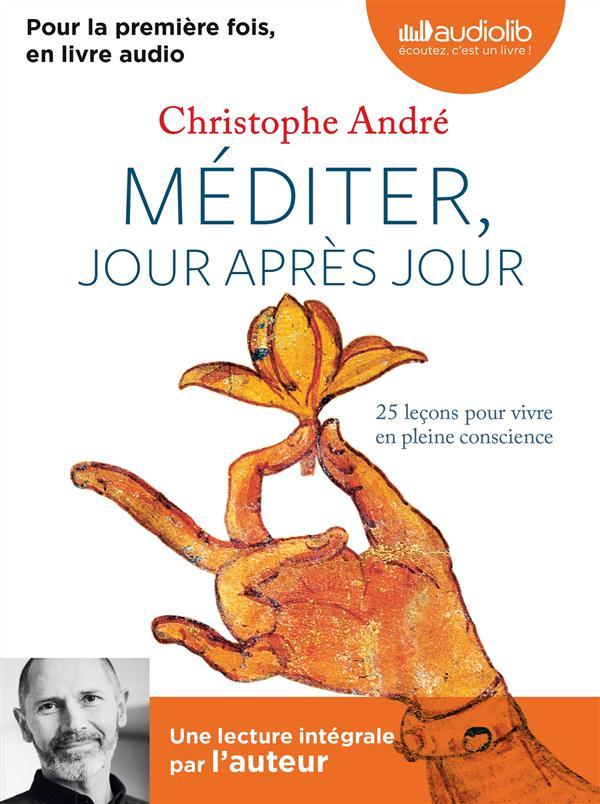MEDITER, JOUR APRES JOUR - LIVRE AUDIO 1CD MP3