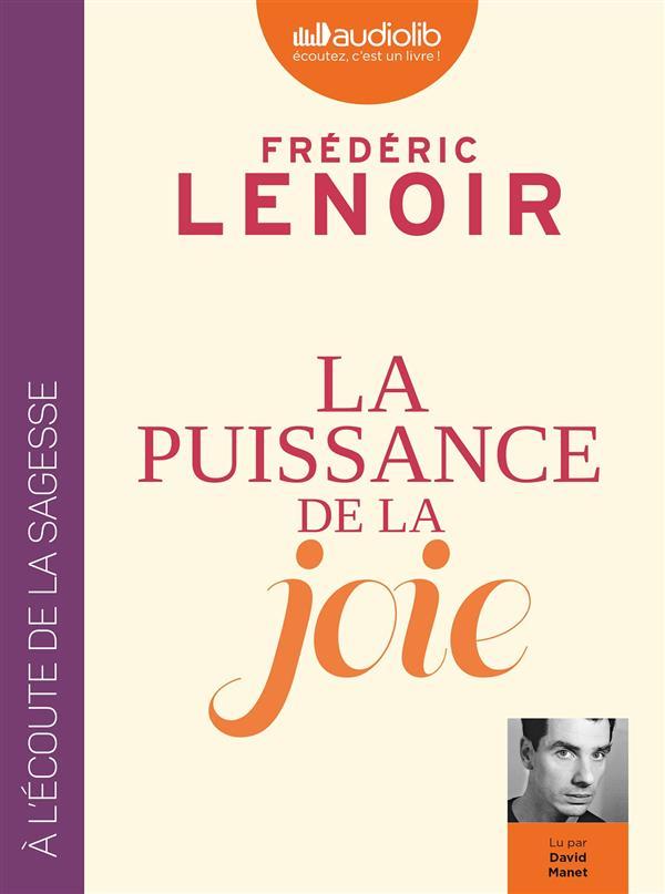 LA PUISSANCE DE LA JOIE - LIVRE AUDIO 1 CD MP3