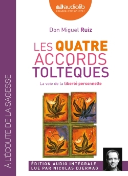 LES QUATRE ACCORDS TOLTEQUES - LIVRE AUDIO 1 CD MP3