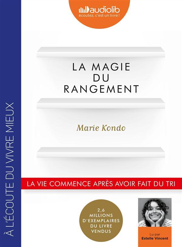 LA MAGIE DU RANGEMENT - LIVRE AUDIO 1 CD MP3