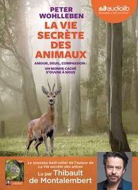 LA VIE SECRETE DES ANIMAUX - LIVRE AUDIO 1 CD MP3