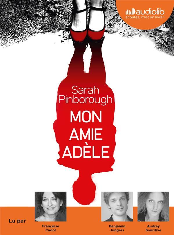 MON AMIE ADELE - LIVRE AUDIO 1 CD MP3
