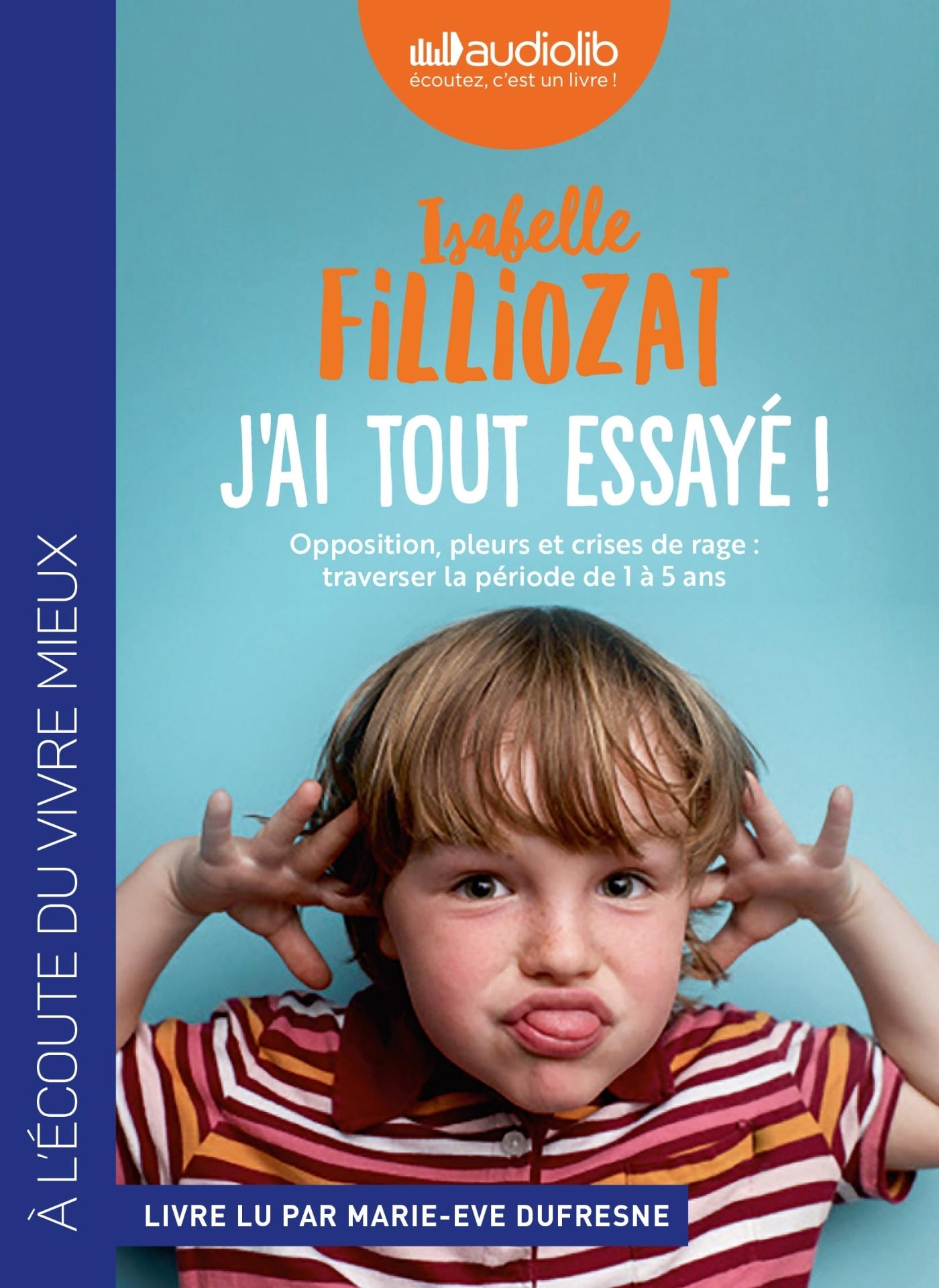J'AI TOUT ESSAYE ! - LIVRE AUDIO 1 CD MP3